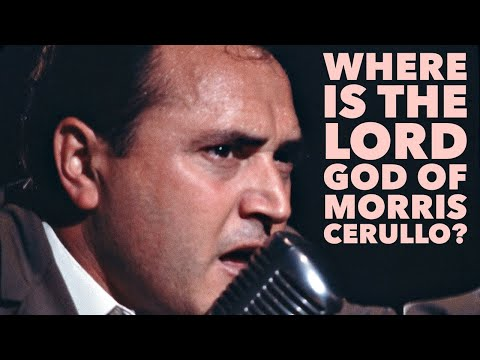 WHERE IS THE LORD GOD OF MORRIS CERULLO? TEN MANTLES FROM THE LIFE OF MORRIS CERULLO FOR YOU NOW!