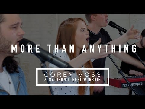 Corey Voss & Madison Street Worship - More Than Anything (Official Acoustic Video)