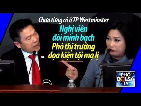 Chưa từng có ở TP Westminster: Nghị viên đòi minh bạch, Phó Thị trưởng dọa kiện