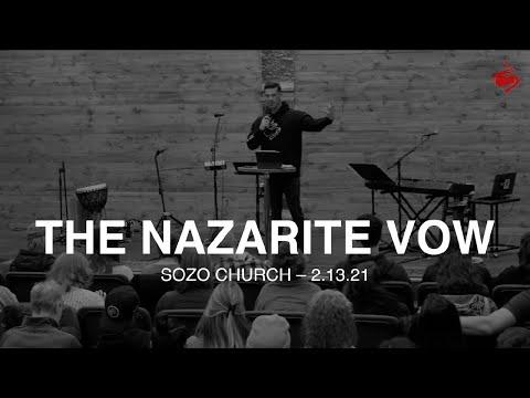 The Nazarite Vow // Brian Guerin // SOZO Church // 2.13.21