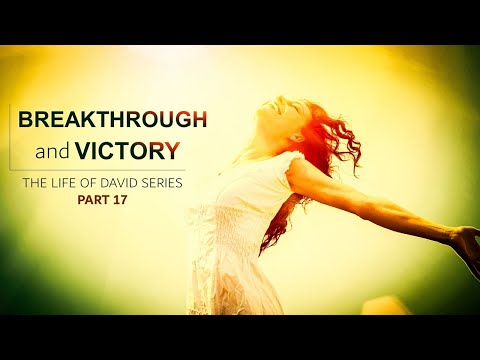 BREAKTHROUGH AND VICTORY - MORNING PRAYER