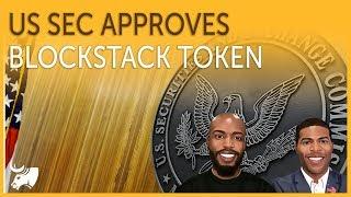 US SEC Approves Blockstack Token Offering Under Regulation A+   TGoC