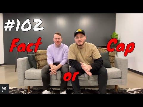 Episode 102 - Fact or Cap