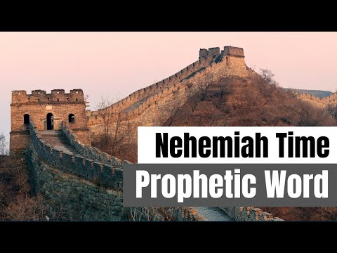 Nehemiah Time - Prophetic Word 2020
