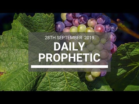 Daily Prophetic 28 September 2019   Word 13