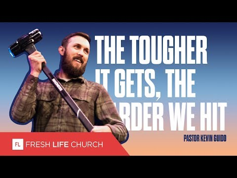 The Tougher It Gets, The Harder We Hit :: Mad About The House; pt. 7, Pastor Kevin Guido