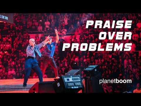 planetboom  Praise Over Problems  Official Live Music Video
