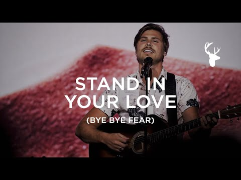 Cory Asbury - Stand in Your Love (Bye Bye Fear - Brandon Lake)  Moment