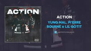 Yung Mal, Pi'erre Bourne & Lil Gotit - Action (AUDIO)