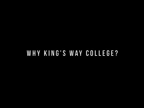 Why King's Way College?