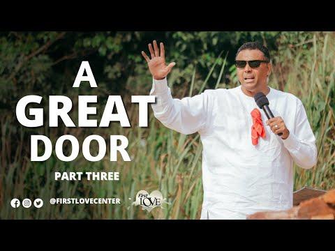 A Great Door: Part 3  Dag Heward-Mills