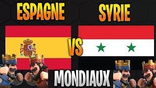 🔴 ESPAGNE VS SYRIE - WRL sur Clash Royale avcec CHETIFLGOD 🔴