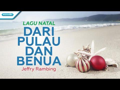 Jeffry Rambing - Dari Pulau dan Benua