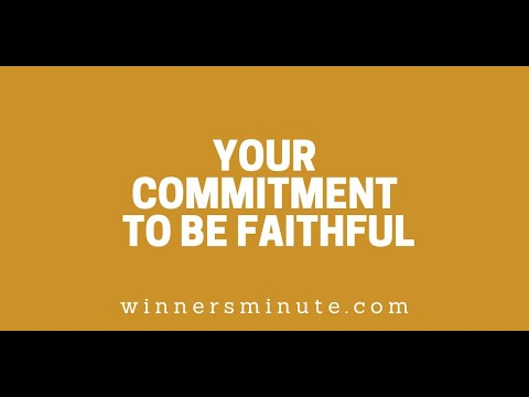 Your Commitment to Be Faithful // The Winner's Minute With Mac Hammond