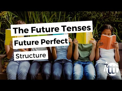 English Grammar - Future Perfect - Structure - Teaching English Abroad