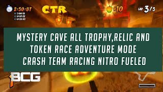 Mystery Cave All Trophy,Relic and Token Race Adventure Mode Crash Team Racing Nitro Fueled
