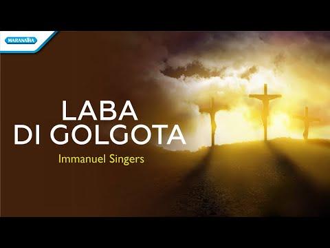 Immanuel Singers - Laba di Golgota