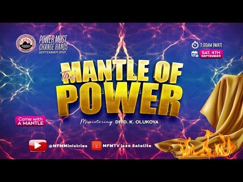 MFM September 2021 PMCH -  The Mantle of Power - Ministering Dr D. K. Olukoya