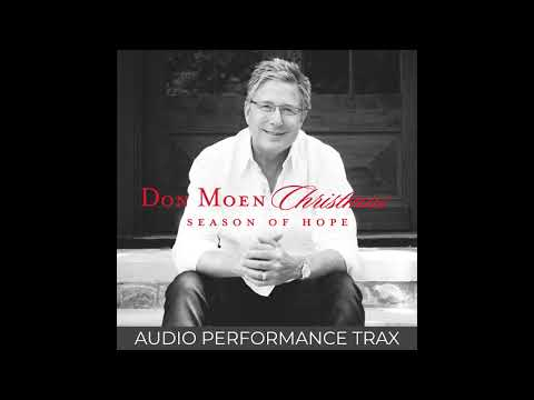 Don Moen - Agnus Dei / O Come Let Us Adore Him (Medley) (Audio Performance Trax)