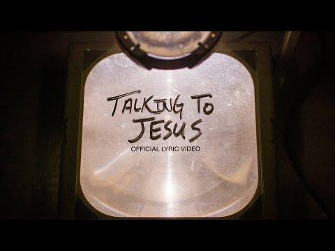 Talking To Jesus  Official Lyric Video  Elevation Worship & Maverick City