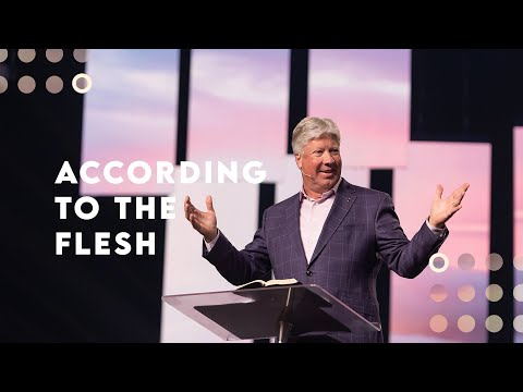 Gateway Church Live  According to the Flesh by Pastor Robert Morris  April 18