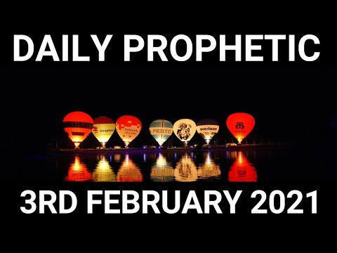 Daily Prophetic 3 February 2021 6 of 7