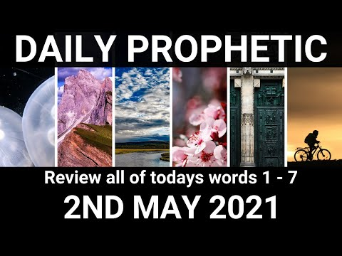 Daily Prophetic 2 May 2021 All Words
