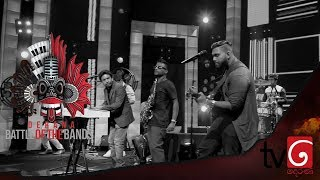 Derana Battle Of The Bands   13rd July 2019 ( Acoustic )