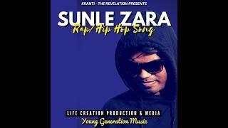 #SUNLE ZARA - NEW HINDI CHRISTIAN RAP/HIP HOP SONG - lifecreationygm , EDM