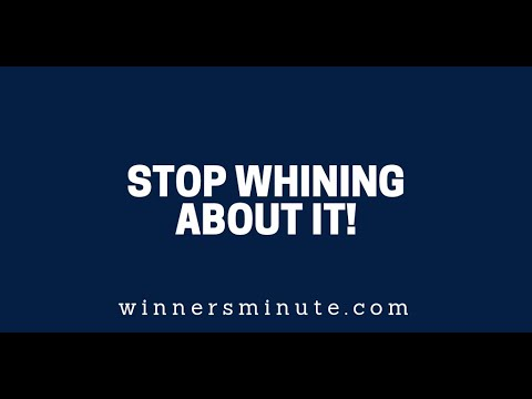 Stop Whining About It! The Winner's Minute With Mac Hammond