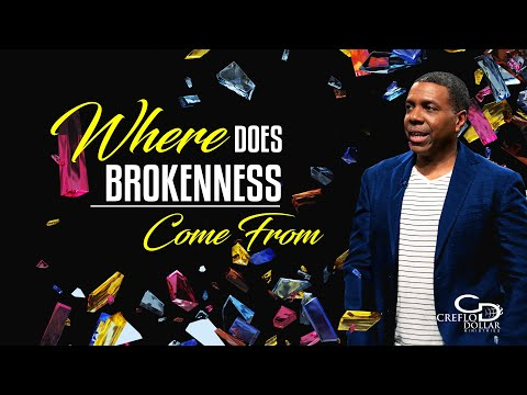 Where Does Brokenness Come From