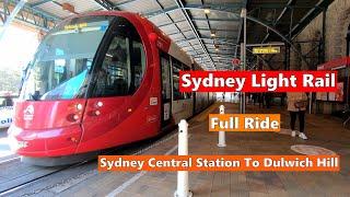 SYDNEY LIGHT RAIL - Sydney Central Station To Dulwich Hill - Full Ride