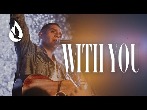 With You (by Elevation Worship)  Acoustic Worship Cover by Steven Moctezuma