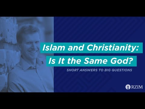 02. Islam and Christianity: Is it the Same God?