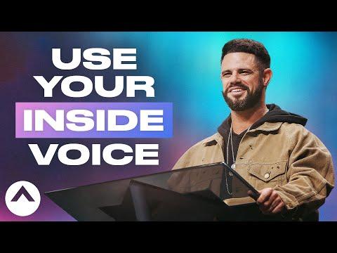 Use Your Inside Voice  Pastor Steven Furtick  Elevation Church