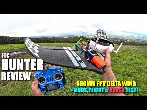 FTC HUNTER FPV Delta Wing Flight Test Review - Mods - Crash Testing - Pros & Cons - UCVQWy-DTLpRqnuA17WZkjRQ