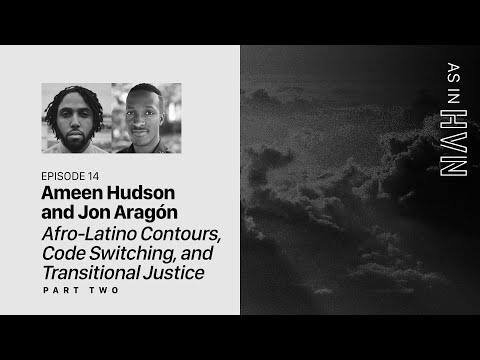 Afro-Latino Contours, Code Switching, and Transitional Justice (Part 2)  As In Heaven Episode 14