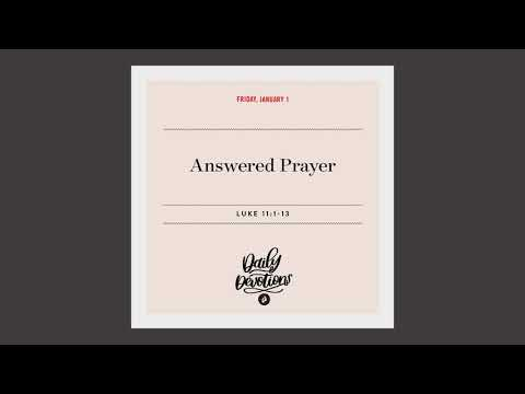 Answered Prayer  Daily Devotional