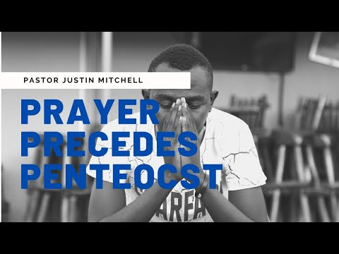 Prayer Precedes Pentecost