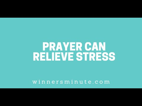 Prayer Can Relieve Stress // The Winner's Minute With Mac Hammond