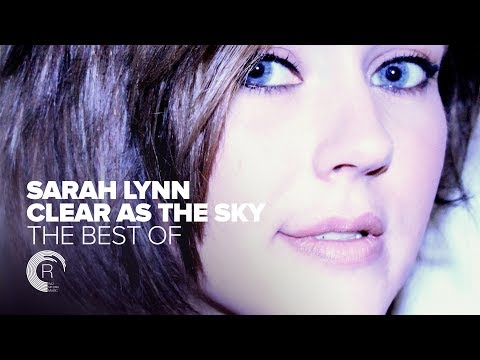 "VOCAL TRANCE: Sarah Lynn - The Best of ""Clear As The Sky"" [FULL ALBUM - OUT NOW] - UCsoHXOnM64WwLccxTgwQ-KQ"