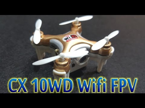 [Unboxing Test] Cheerson CX 10WD Wifi FPV Drone Supper Mini - UCFwdmgEXDNlEX8AzDYWXQEg