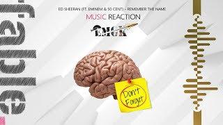 Ed Sheeran - Remember The Name (ft. Eminem & 50 Cent) - REACTION - EMGK Week - Episode 11
