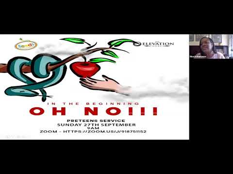 In the Beginning, Oh No!!!  Pre-Teens Service  28th September, 2020  The Elevation Church