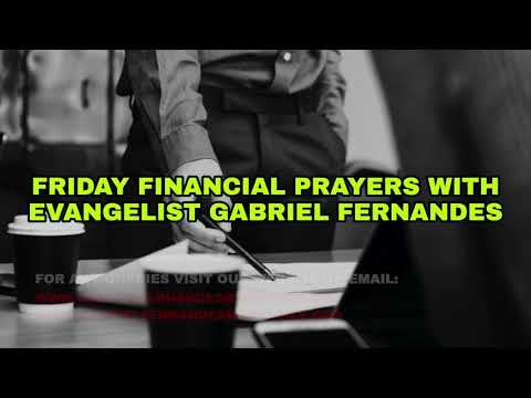 THE IMPORTANCE OF BELIEVING FOR GODS PROMISES, FRIDAY FINANCIAL PRAYERS WITH EV. GABRIEL FERNANDES