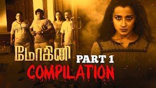 Mohini | Tamil Movie | Compilation Part 1 | Trisha | Jackky Bhagnani | Yogi babu | Mukesh Tiwari