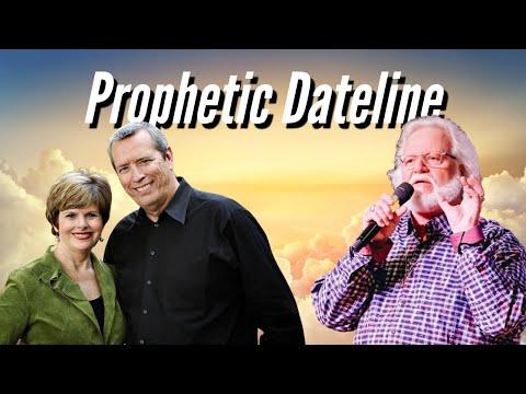 Prophetic Dateline  Mike & Cindy Jacob with Prophet Chuck Pierce - 2021