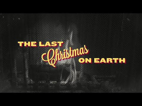 The Last Christmas On Earth EP (Trailer)  The Sing Team