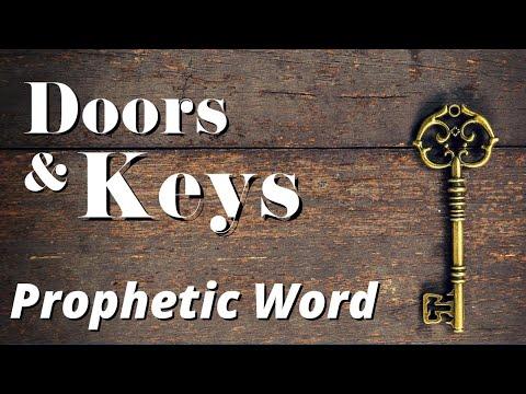 Prophetic Word - Keys & Doors