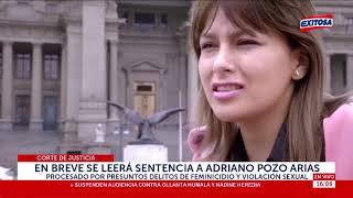 Corte de Justicia | En breve se leerá sentencia a Adrian Pozo Arias por delitos de feminicidio